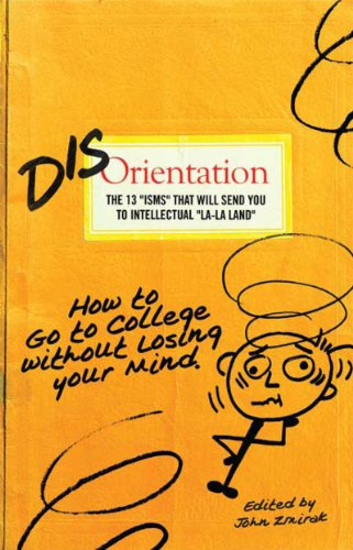 Disorientation: How to Go to College Without Losing Your Mind (English Edition)
