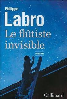Le flûtiste invisible, Labro, Philippe