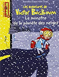 Les aventures de Victor BigBoum : Le monstre de la planète des neiges