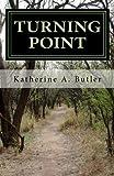 Turning Point, Katherine Butler, 1466358165
