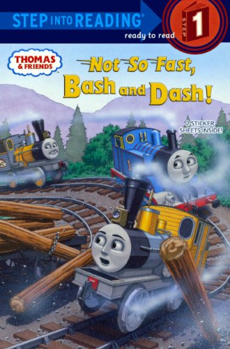 Not So Fast, Bash And Dash! (Turtleback School & Library Binding Edition) (Step into Reading. Step - Tank Dash