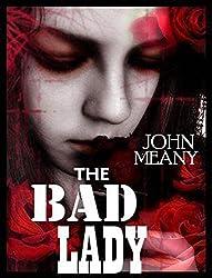 The Bad Lady: A dark psychological suspense novel