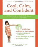 Cool, Calm, and Confident, Lisa M. Schab, 1572246308
