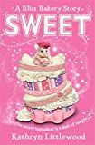 Sweet (The Bliss Bakery Trilogy)
