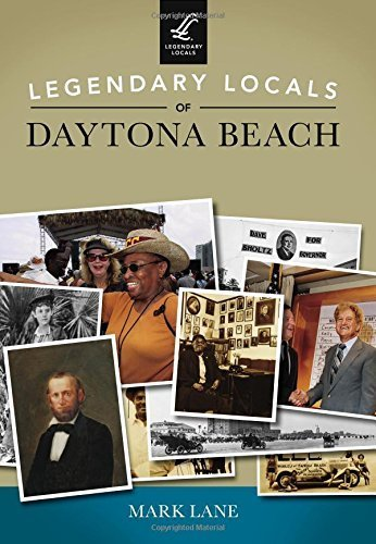 Legendary Locals of Daytona Beach by Mark Lane - Daytona Shopping Beach