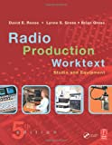 img - for RADIO PRODUCTION WORKTEXT: STUDIO AND EQUIPMENT book / textbook / text book