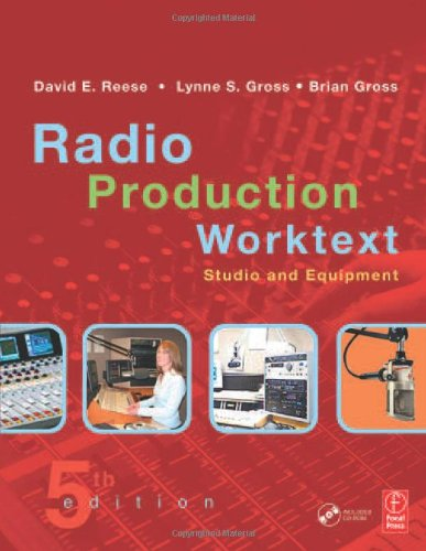 RADIO PRODUCTION WORKTEXT: STUDIO AND EQUIPMENT