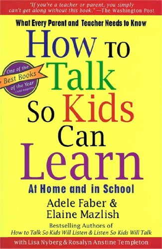 How To Talk So Kids Can Learn (English Edition)