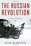 The Russian Revolution: A New History
