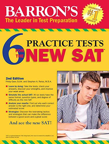 Barron's 6 Practice Tests for the NEW SAT (Barron's 6 SAT Practice Tests)