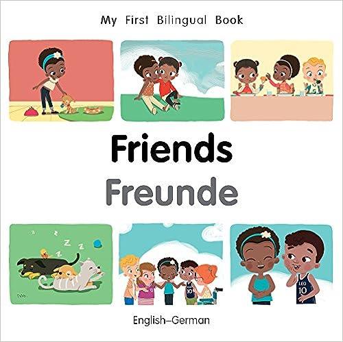 English/–German My First Bilingual Book Friends