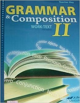 A Beka Grammar & Composition II Work-Text Teacher Key