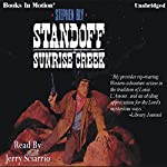 Standoff at Sunrise Creek: The Legend of Stuart Brannon, Book 4 | Stephen Bly