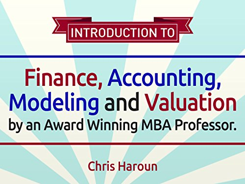 Review Accounting - Introduction to Finance, Accounting, Modeling and Valuation