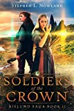 Soldiers of the Crown (The Aielund Saga Book 2)