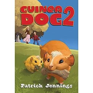 Guinea Dog 2 Audiobook
