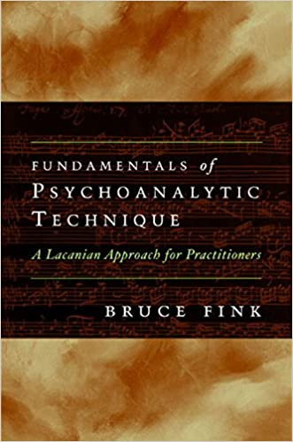 Amazon fundamentals of psychoanalytic technique a lacanian fundamentals of psychoanalytic technique a lacanian approach for practitioners 1st edition fandeluxe Gallery