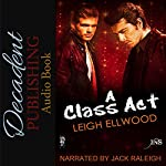 A Class Act: One Night Stand | Leigh Ellwood