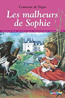 Les malheurs de Sophie par Ségur