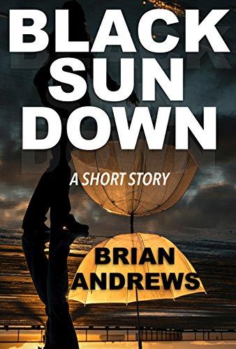 Black Sundown: A Short Story by [Andrews, Brian]