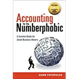Accounting for the Numberphobic: A Survival Guide for Small Business Owners (UK Professional Business Management / Business)