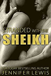 Stranded with the Sheikh: Veronica (Desert Kings Book 1)