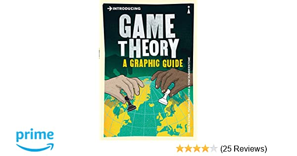 Introducing Game Theory A Graphic Guide Ivan Pastine Tuvana