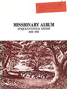 Hardcover Missionary Album Sesquicentennial Edition 1820-1970 Book