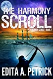 The Harmony Scroll (Peacetaker Series Book 2)