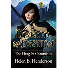 Dragon Destiny (Dragshi Chronicles Book 1)