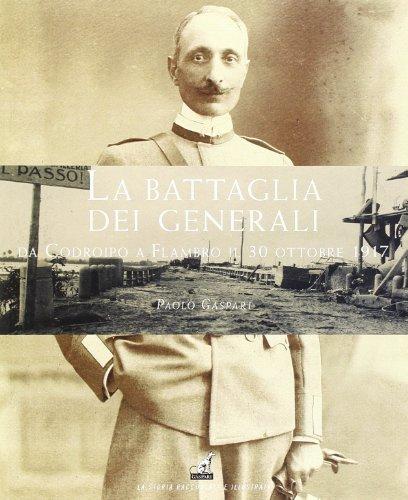 La battaglia dei generali da Codroipo a Flambro il 30 ottobre 1917