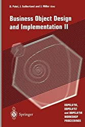 Business Object Design and Implementation II: OOPSLA '96, OOPSLA '97 and OOPSLA '98 Workshop Proceedings