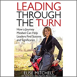 Leading Through the Turn Audiobook
