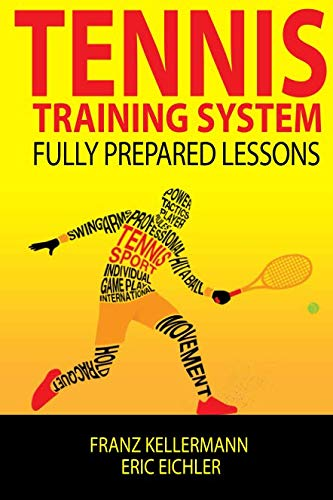 - Tennis Training System: fully prepared lessons
