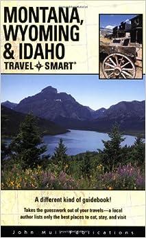Travel Smart: Montana, Wyoming, And Idaho Ebook Rar