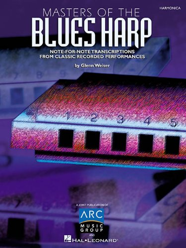 Masters of the Blues Harp: Note-for-Note Transcriptions from Classic Recorded Performances (Harp Notes)