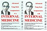 advanced acupuncture - Advanced Tung Style Acupuncture: Internal Medicine 6A & 6B (2 Volume Set)