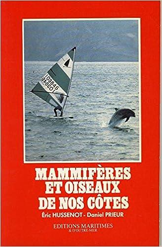 Livres gratuits en ligne Mammifères et oiseaux de nos côtes pdf, epub