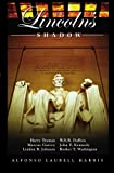 In Lincoln's Shadow, Alfonso Laurell Harris, 1591099927