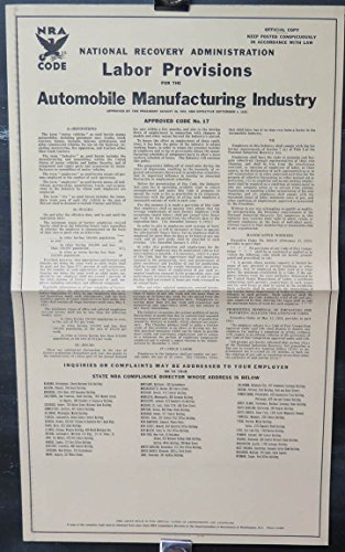 1934 NRA Automobile Manufacturing Labor Provision Large Government Poster from NRA