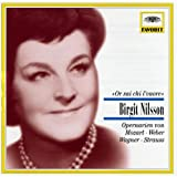 Birgit Nilsson: Or sai chi l'onore - Opera Arias from Mozart, Weber, Wagner, Strauss, Beethoven
