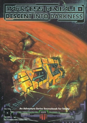 Darkness Revealed: Descent into Darkness (Trinity) by Bruce Baugh (1998-03-06)