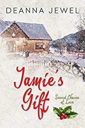 Jamie's Gift: Second Chance at Love
