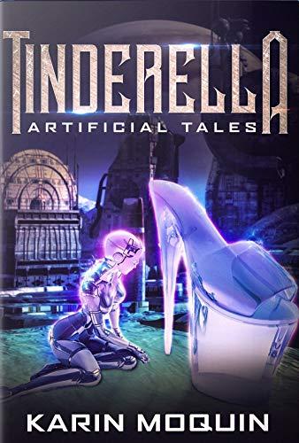 Tinderella (Artificial Tales Book 1)
