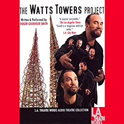 The Watts Tower Project