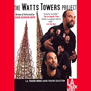 The Watts Tower Project Performance
