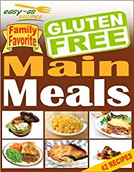 Easy-As Recipes - Gluten Free Main Meals Cookbook (Easy-As Gluten Free Recipes 9)