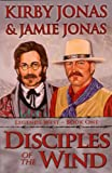 Disciples of the Wind, Kirby Jonas and Jamie Jonas, 1891423096
