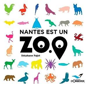 """Afficher """"Nantes est un zoo"""""""