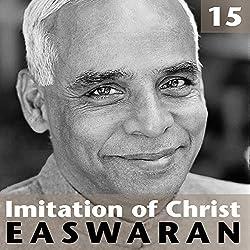 Imitation of Christ: Talk 15